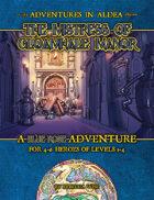 Adventures in Aldea: The Mistress of Gloomhale Manor