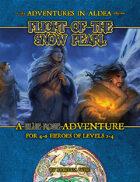 Adventures in Aldea: Flight of the Snow Pearl