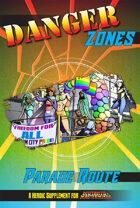 Danger Zones: Parade Route