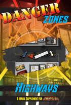 Danger Zones: Highways