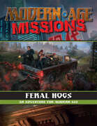 Modern AGE Missions: Feral Hogs