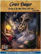 Grave Danger: A Sword Chronicle System Adventure