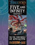 Five and Infinity: Chapter 5 - On the Threshold of Apocalypse