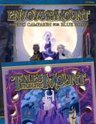 Blue Rose: Envoys to the Mount + Tales from the Mount [BUNDLE]
