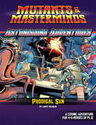Astonishing Adventures: Prodigal Sun