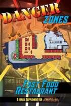 Danger Zones: Fast Food