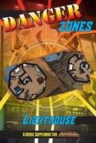 Danger Zones: Lighthouse