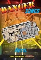 Danger Zones: Hotel