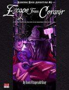 Bleeding Edge #6: Escape from Ceranir