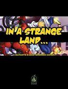 M&M Caper #2: In a Strange Land