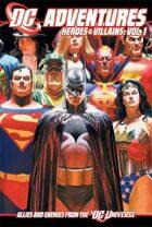 DC ADVENTURES Heroes & Villains, Vol. I