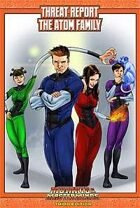 Mutants & Masterminds Threat Report #51: The Atom Family