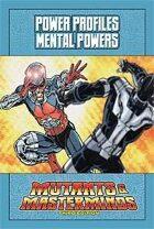 Mutants & Masterminds Power Profile #3: Mental Powers