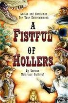 A Fistful of Hollers
