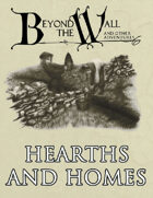 Beyond the Wall - Hearths and Homes