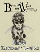 Beyond the Wall - From Distant Lands
