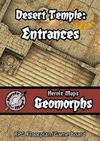Heroic Maps - Geomorphs: Desert Temple Entrances