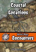 Heroic Maps - Encounters: Coastal Locations