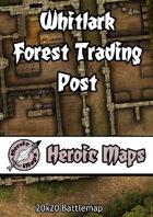 Heroic Maps - Whitlark Forest Trading Post