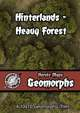 Heroic Maps - Geomorphs: Hinterlands Heavy Forest