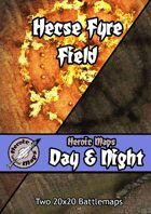 Heroic Maps - Day & Night: Hecse Fyre Field