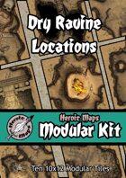 Heroic Maps - Modular Kit: Dry Ravine Locations
