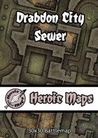 Heroic Maps - Drabdon City Sewer