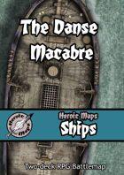 Heroic Maps - Ships: The Danse Macabre