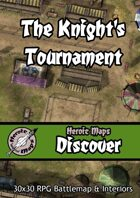 Heroic Maps - Discover: The Knight's Tournament