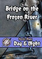 Heroic Maps - Day & Night: Bridge on the Frozen River