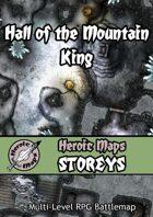 Heroic Maps - Storeys: Hall of the Mountain King