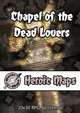 Heroic Maps - Chapel of the Dead Lovers