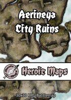 Heroic Maps - Aerineya: City Ruins