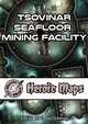 Heroic Maps - Tsovinar Seafloor Mining Facility