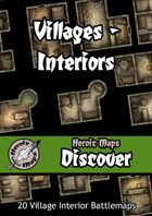 Heroic Maps - Discover: Villages - Interiors