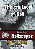 Heroic Maps - Hellscapes: The 5th Level of Hell