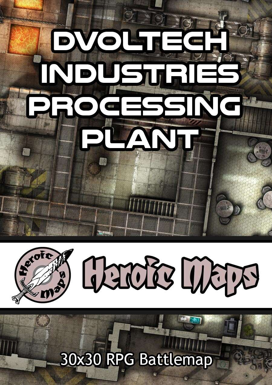Heroic Maps - Dvoltech Industries Processing Plant