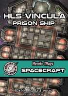 Heroic Maps - Spacecraft: HLS Vincula - Prison Ship