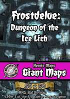 Heroic Maps - Giant Maps: Frostdelve - Dungeon of the Ice Lich