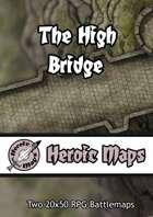 Heroic Maps - The High Bridge