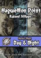 Heroic Maps - Day & Night: Hagwellion Point Ruined Village