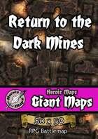 Heroic Maps - Giant Maps: Return to the Dark Mines
