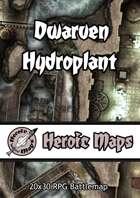 Heroic Maps - Dwarven Hydroplant