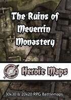 Heroic Maps - Day & Night: The Ruins of Meverrin Monastery