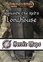 Heroic Maps - Norrøngard: Ranundr the Red's Longhouse