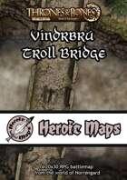 Heroic Maps - Norrøngard: Vindrbrú Troll Bridge