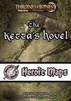 Heroic Maps - Norrøngard: The Ketta's Hovel
