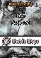 Heroic Maps - Norrøngard: Ice Bridge