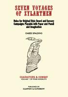 SEVEN VOYAGES of ZYLARTHEN Volume 1: Characters & Combat