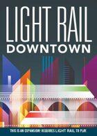 Light Rail: Downtown